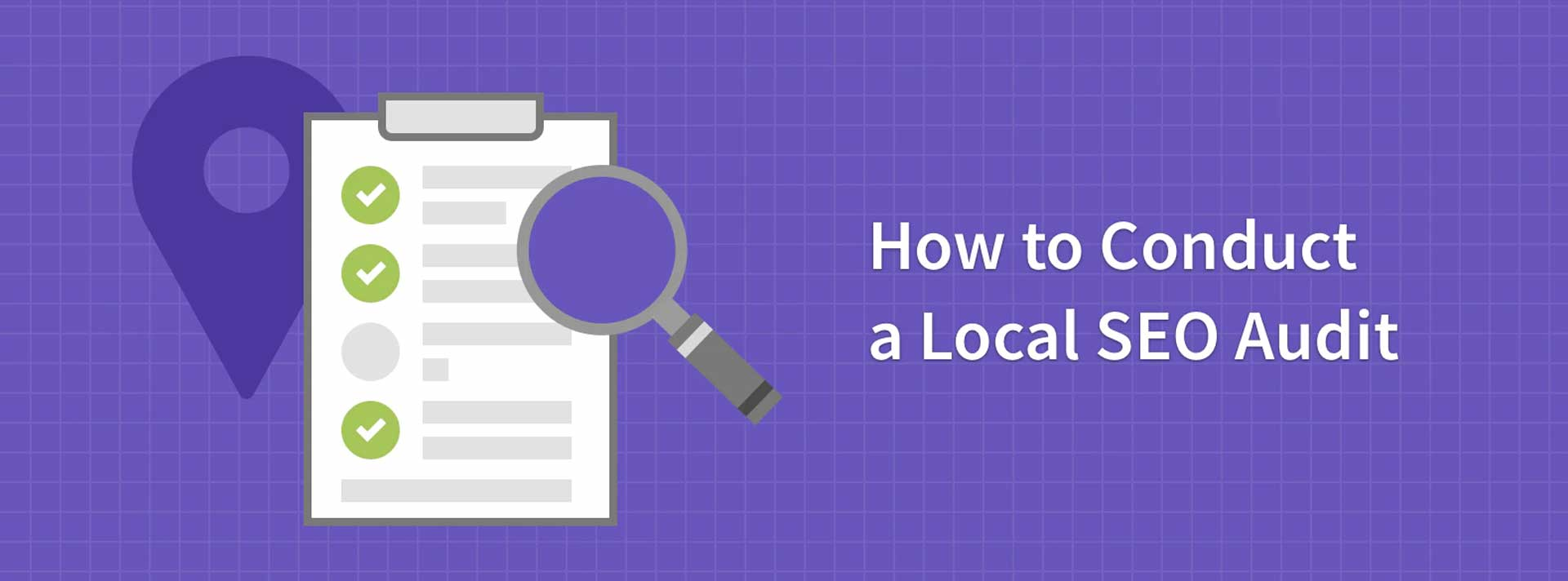 Perform A Local SEO Audit